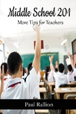 Middle School 201, More Tips for Teachers