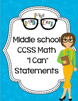 """Middle School (6th, 7th, 8th): BUNDLE MATH CCSS """"I Can"""" Statements"""