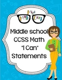 """Middle School (6th, 7th, 8th): BUNDLE MATH CCSS """"I Can"""" St"""