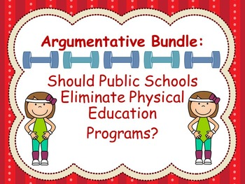 Argumentative Package: Upper Elementary and Middle School