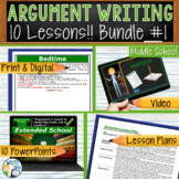 Argumentative Writing Middle School BUNDLE!! 10 Argument Writing Lessons!!!