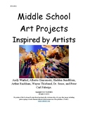 Middle School Art Projects Inspired by Artists