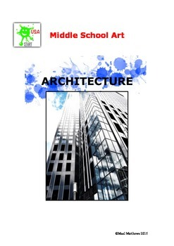 Middle School Art Unit of Study - Architecture