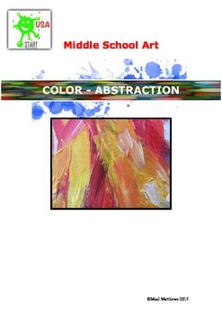 Middle School Art Unit of Study - Color and Abstraction