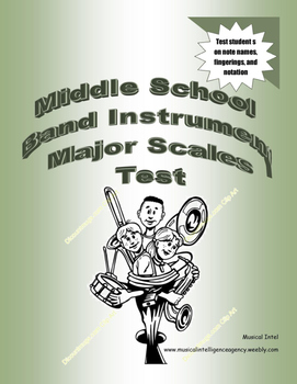 Middle School Band Instrument Scale Test