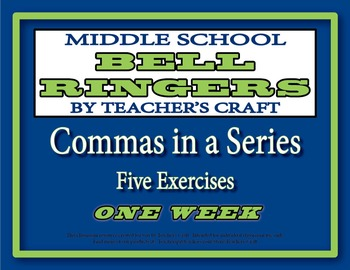 Middle School ELA Bell Ringers - Commas in a Series