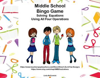 Middle School Bingo Game-Algebra- Equations -All 4 Operations-School Kids