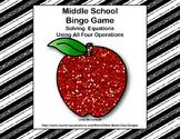 Algebra-Solving Equations -Middle School Bingo Game--Putting on the Glitz