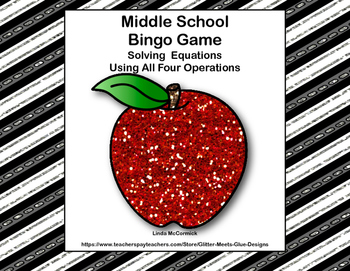 Algebra-Solving Equations -Middle School Bingo Game--Putting on the Glitz