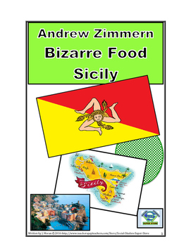 Middle School Bizarre Foods - Sicily
