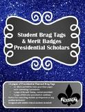 Middle School Brag Tags--Presidential Scholars