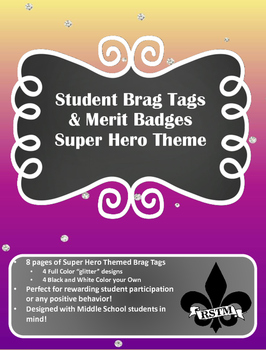Middle School Brag Tags--Super Hero Theme
