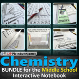 Middle School Chemistry Bundle for Interactive Notebooks and Lapbooks