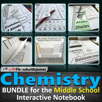 Middle School Chemistry Bundle for Interactive Notebooks a