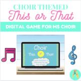 Middle School Choir This or That Icebreaker/Brain Break