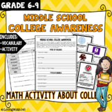 Middle School College Awareness Math Activity