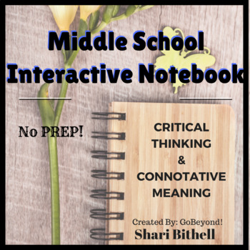 Middle School Connotative Meaning Interactive Notebooks - No Prep!