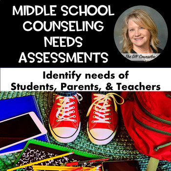 Middle School Counseling Needs Assessments