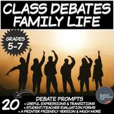 Middle School Debates- Family Life