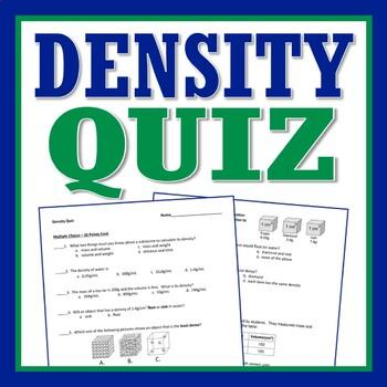 Properties of Matter Quiz: Density Quiz NGSS MS-PS1 MS-PS1-7