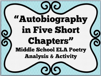 Middle School ELA Poetry Lesson~Autobiography in 5 Short Chapters