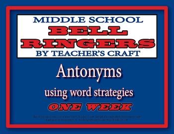 Middle School ELA Bell Ringers - Antonyms
