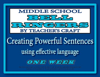 Middle School ELA Bell Ringers - Creating Powerful Sentences