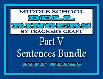 Middle School ELA Bell Ringers - Part V - Sentences Bundle