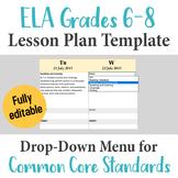 Middle School ELA Lesson Plan Template - Drop Down Common Core Standards