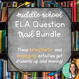 Middle School ELA Question Trail/Loop - Engaging & Kinesthetic - GROWING BUNDLE