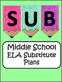 Middle School ELA Substitute Plans