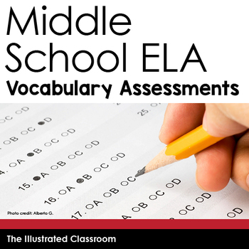 Middle School ELA Vocabulary Assessments