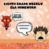 Middle School ELA Weekly Homework Packets-10 Week Bundle!