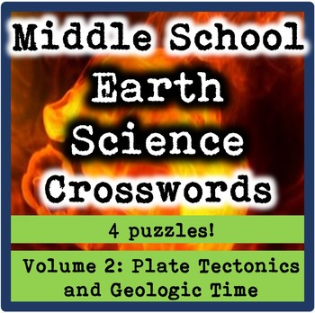Middle School Earth Science Crosswords Volume 2-Plate Tectonics & Geologic Time