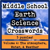 Middle School Earth Science Crosswords Volume 4-The Atmosphere, Water, & Weather