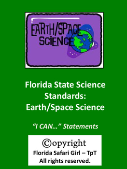 Middle School Earth/Space Florida Science Standards - I CAN Statements
