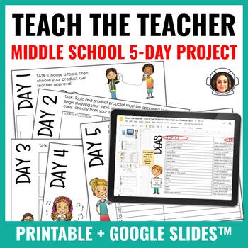 Middle School End of Year Activity: Teach the Teacher!