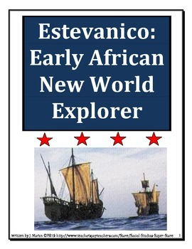 Middle School-Estevanico: An early African Explorer of the New World