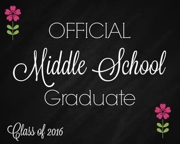 Middle School Graduate sign