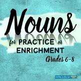Middle School Grammar: Nouns Worksheets for Practice or Enrichment