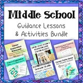 Middle School Guidance Lesson + Activity Bundle