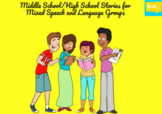 Middle/High School Stories for Mixed Speech and Language Groups pt. 1 BOOM CARDS