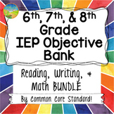 Middle School IEP Goal Objective Bank BUNDLE for Math & ELA