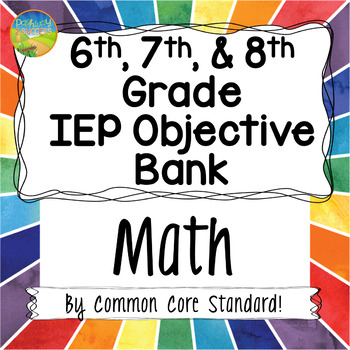 Middle School IEP Goal / Objective Bank for Mathematics