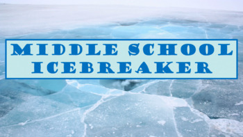 Middle School - Ice Breaker Interview