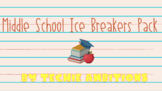 First Day Ice Breakers for Middle School