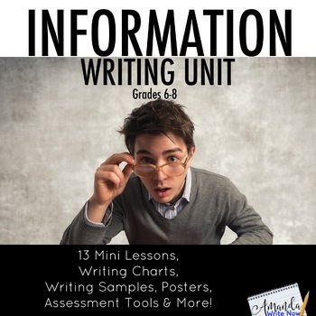 Middle School Information Writing Unit