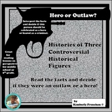 Hero or Outlaw? Use Evidence to Decide! Nonfiction Passage