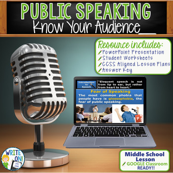 PUBLIC SPEAKING, DEBATE, AND SPEECH - KNOW YOUR AUDIENCE - Middle School