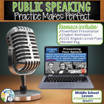 PUBLIC SPEAKING, DEBATE, AND SPEECH -PRACTICE MAKES PERFECT -Middle School